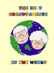 The Best Grandparents in the World