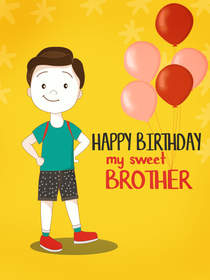 Happy Birthday My Sweet Brother