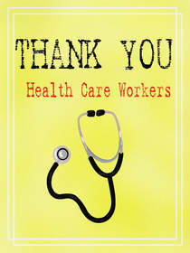 Thank You Health Care Workers