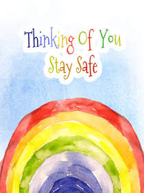 Thinking of You Stay Safe