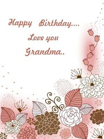 Free Printable Birthday Grandma Cards Create And Print