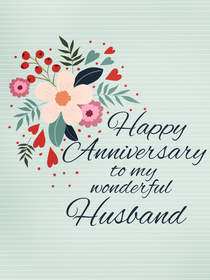 Happy Anniversary to My Wonderful Husband