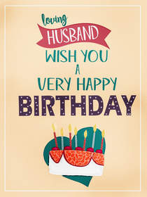 Loving Husband Wish You a Very Happy Birthday
