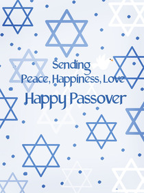 Sending Peace, Happiness, Love - Happy Passover
