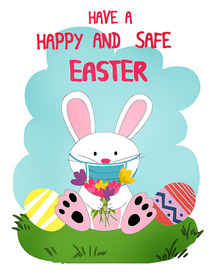 Have a Happy and Safe Easter