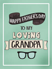 To My Loving Grandpa