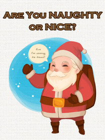 Are You Naughty or Nice - I'm Coming to Town