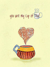You are My Cup of Tea