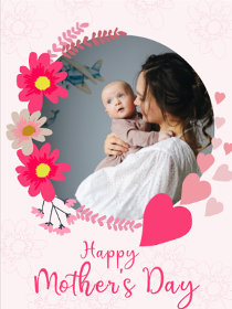 Happy Mother's Day - Mother's Day Photocard