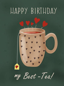 Happy Birthday my Best-Tea!
