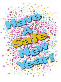 Have a Safe New Year!