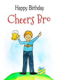 Happy Birthday - Cheers Bro