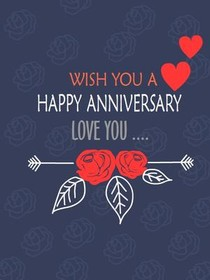 Wish You a Happy Anniversary, Love you
