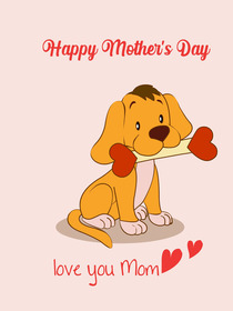 Happy Mother's Day - Love You Mom