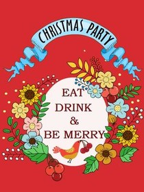 Christmas Party - Eat Drink and Be Merry