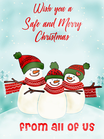 Have a Safe and Merry Christmas - From All of Us